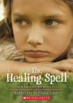 {The Healing Spell: Kimberly Griffiths Little}
