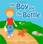 {The Boy and the Bottle: Kendra Vallone Matthews}