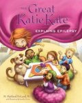 {The Great Katie Kate Explains Epilepsy: M. Maitland Deland}