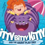 {Itty Bitty Kitty and the Rainy Play Day: Joan Holub}