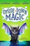 {Upside-Down Magic: Sarah Mlynowski, Lauren Myracle & Emily Jenkins}