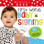 {First Words Baby Signing: Scholastic}