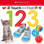 {Touch and Feel 123: Scholastic}
