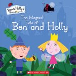 {The Magical Tale of Ben & Hollly: Ben & Holly's Little Kingdom}