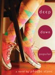 {Deep Down Popular: Phoebe Stone}