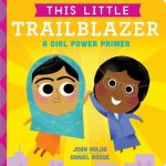 {This Little Trailblazer: Joan Holub}