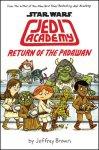 {Star Wars: Jedi Academy, Return of the Padawan: Jeffrey Brown}