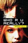 {Who R U Really?: Margo Kelly}