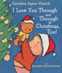 {I Love You Through and Through at Christmas, Too!: Bernadette Rossetti-Shustak}