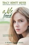 {A Life, Freed: Tracy Hewitt Meyer}