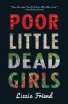 {Poor Little Dead Girls: Lizzie Friend}