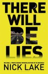 {There Will be Lies: Nick Lake}