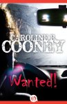 {Wanted!: Caroline B. Cooney}