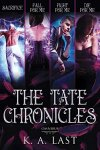 {The Tate Chronicles Omnibus: K.A. Last}