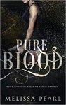 {Pure Blood: Melissa Pearl}