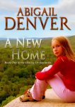 {A New Home: Abigail Denver}