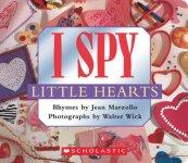 {I Spy Little Hearts: Jean Marzollo}