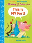 {This Is MY Fort!: Drew Daywalt}