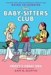 {Kristy's Great Idea: Raina Telgemeier, Ann M. Martin}