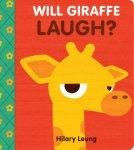 {Will Giraffe Laugh: Hilary Leung}