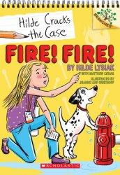 {Fire! Fire!: Hilde Lysiak, Matthew Lysiak}