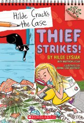 {Thief Strikes!: Hilde Lysiak, Matthew Lysiak}