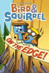 {Bird Squirrel on the Edge!: James Burks}