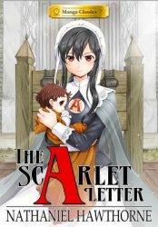 {The Scarlet Letter: Nathaniel Hawthorne, Crystal S Chan, Stacy King}