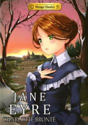 {Jane Eyre: Charlotte Brontë, Crystal S. Chan, Stacy King}