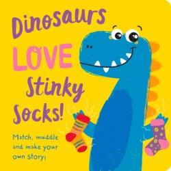 {Dinosaurs LOVE Stinky Socks!: Jenny Copper}