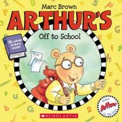 {Arthur's off to School: Marc Brown}