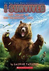 {I Survived the Attack of the Grizzlies, 1967: Lauren Tarshis}