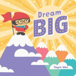{Dream Big: Joyce Wan}