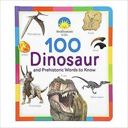 {100 Dinosaur and Prehistoric Words to Know: Smithsonian Kids}