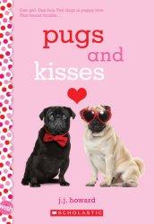 {Pugs and Kisses: J. J. Howard}