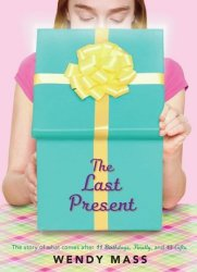 {The Last Present: Wendy Mass}