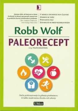 Robb Wolf - Paleorecept