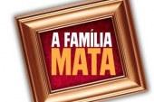 "Saiba o que vai substituir ""A Família Mata"" nas 19h da SIC"