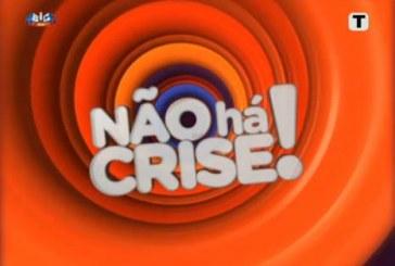 """""""Não Há Crise!"""" termina esta noite"""