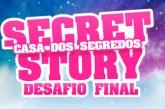 """Concorrentes do """"Secret Story 6"""" são convidados para o 'Desafio Final' e houve negas… Fora da casa, também!"""