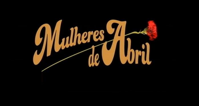 """""""Mulheres de Abril"""" nomeada na categoria de melhor série de ficção europeia"""
