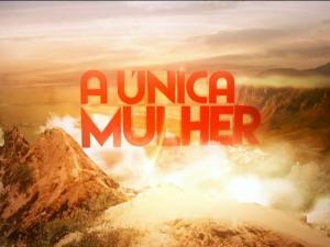 A-Única-Mulher-TVI