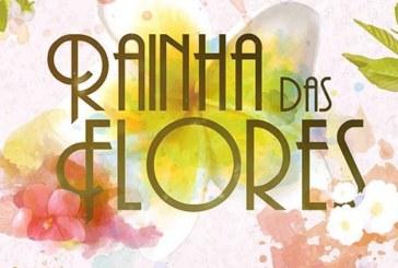 """Sinopse: Conheça a história oficial de """"Rainha das Flores"""""""