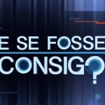 """""""E Se Fosse Consigo?"""" enfrenta Benfica. E eis o resultado…"""