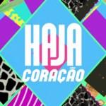 """Brasil: Impulsionada por """"Êta Mundo Bom"""", """"Haja Coração"""" tem recorde de audiência"""
