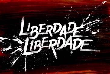 """Veja como correu o primeiro mês de """"Liberdade, Liberdade"""" em audiências"""