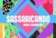 """""""Sassaricando"""": Resumo dos episódios de 3 a 9 de abril de 2017"""