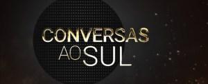Conversas ao Sul
