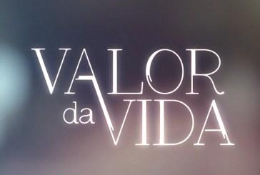 """Valor da Vida"": Resumo dos próximos episódios"