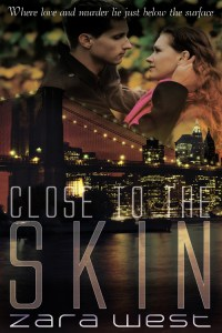 Close to the Skin by Zara West